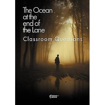 The Ocean at the End of the Lane Classroom Questions by Farrell & Amy