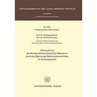 Untersuchung der Bindung hochtonerdehaltiger Materialien durch das SpannungsDeformationsverhalten im Torsionsversuch by Krnert & Wolfgang