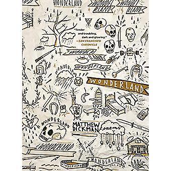 Wonderland - Poems by Matthew Dickman - 9780393357905 Book