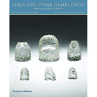 Chess and other Games Pieces from Islamic Lands by Deborah Freeman Fa