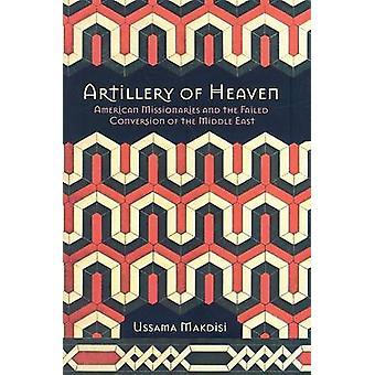 Artilleri himlens - amerikanska missionärer och misslyckade omvandling