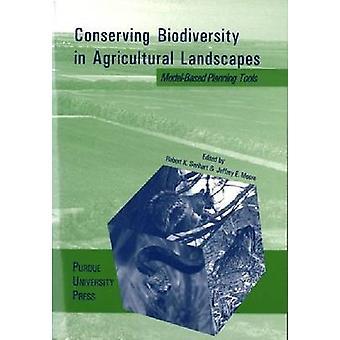 Bevara den biologiska mångfalden i jordbrukslandskap - Modellbaserad Plann