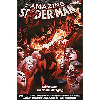 Amazing Spider-man - Worldwide Vol. 9 - Go Down Swinging by Dan Slott -