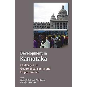 Development in Karnataka - Challenges for Governance - Equity and Empo