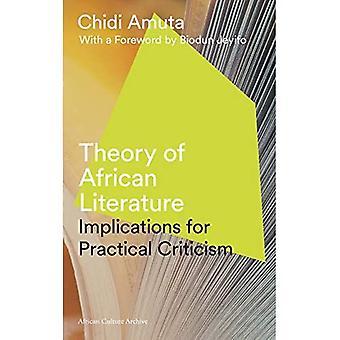 Elmélete az afrikai irodalom: következményei gyakorlati kritika (afrikai kulturális Archívum)