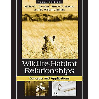 Wildlife-Habitat Relaties - Concepten en toepassingen door Michael