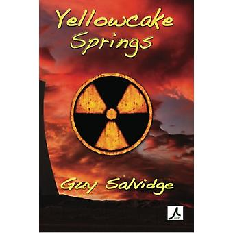 Yellowcake Springs by Guy Salvidge - 9781921869174 Book