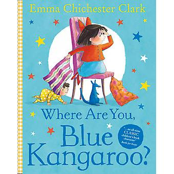 Where Are You Blue Kangaroo by Emma Chichester Clark