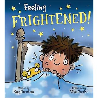 المشاعر والعواطف-الشعور بالخوف من كاي بارنهام-9781526300