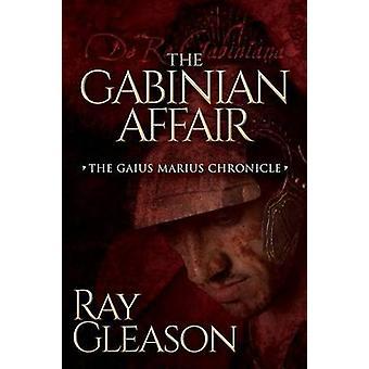 Gabinian Affair by Ray Gleason - 9781630474799 Book