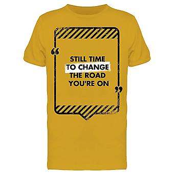 Still Time To Change Tee Men's -Image by Shutterstock