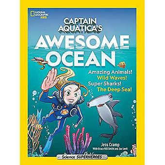 Captain Aquatica by National Geographic Kids - 9781426332920 Book