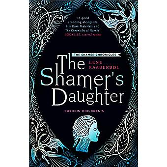 The Shamer's Daughter by Lene Kaaberbol - 9781782692256 Book