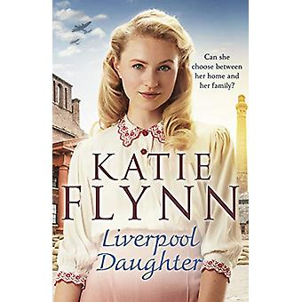 Liverpool Daughter - A heart-warming wartime story by Katie Flynn - 97