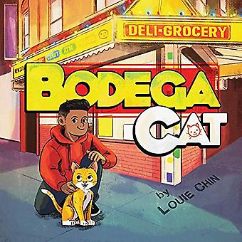 Bodega Cat by Louie Chin - 9781576879320 Book