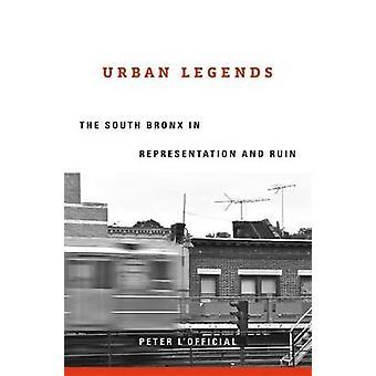 Urban Legends - Etelä Bronx edustustossa ja pilassa Peter L & apos;