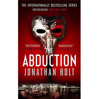 The Abduction by Holt & Jonathan