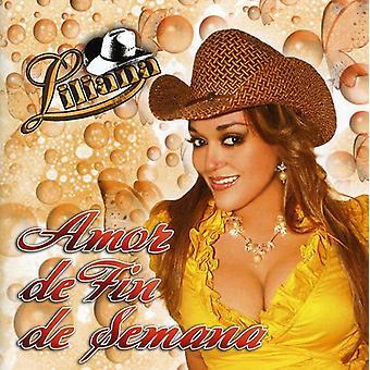 Liliana - Amor De Fin De Semana [CD] USA import