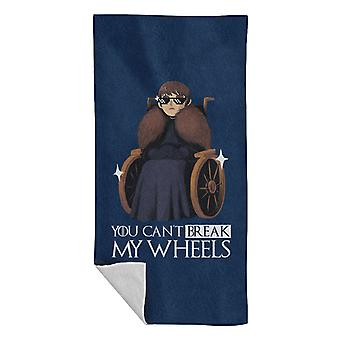 Can & apos; t Break My Wheels Bran Game of Thrones Rantapyyhe