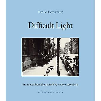 Difficult Light by Gonzalez & Tomas