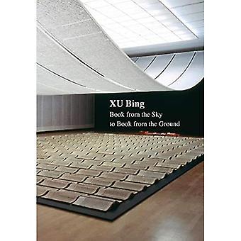 Xu Bing: Boek van de hemel naar boek vanaf de grond