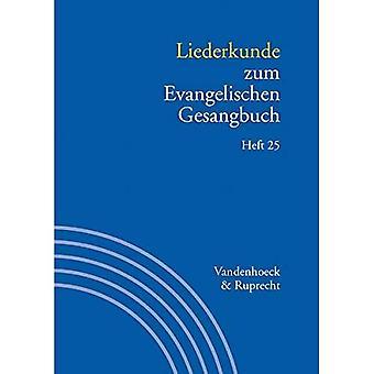 Liederkunde Zum Evangelischen Gesangbuch. Heft 25