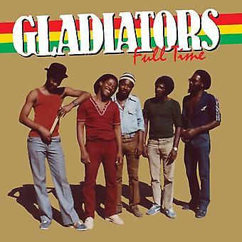 Gladiators - Full Time [Vinyl] USA import