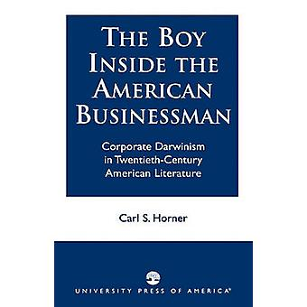 The Boy Inside the American Businessman - Corporate Darwinism in Twent