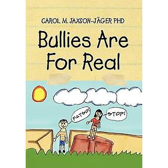 Bullies Are for Real by Bullies Are for Real - 9781465368270 Book
