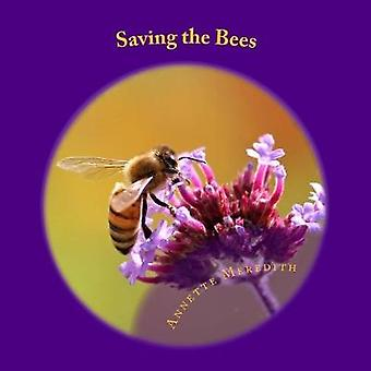 Saving the Bees by Annette Meredith - 9781502477316 Book
