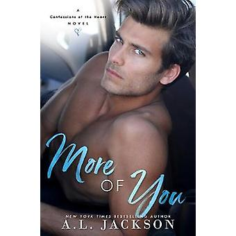 More Of You by A L Jackson - 9781946420213 Book