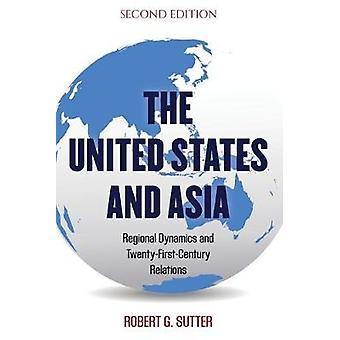 米国とアジア第2版地域ダイナミクスと21世紀関係世界政治における第2版アジア