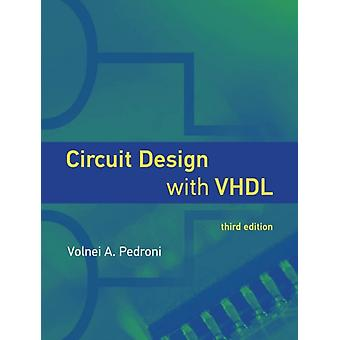 Circuit Design with VHDL by Volnei A. UTFPR Federal Technological University of Parana State Pedroni