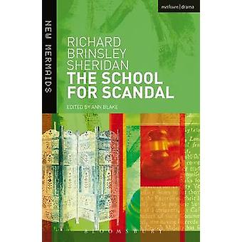 The School for Scandal by Sheridan & Richard Brinsley