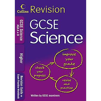 GCSE Science AQA AB Higher Revision Guide  Exam Practice Workbook Collins GCSE Revision
