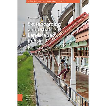 Skateboarding and Urban Landscapes in Asia by DR Duncan McDuieRa