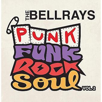 The Bellrays – Punk Funk Rock Soul Vol. 2 Vinyl