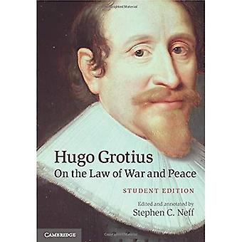 Hugo Grotius om krigs- og fredsloven: Studentutgave
