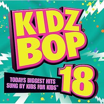 Kidz Bop Kids - Kidz Bop, Vol. 18 [CD] USA import