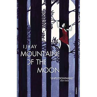 Mountains of the Moon by I. J. Kay - 9780099554738 Book
