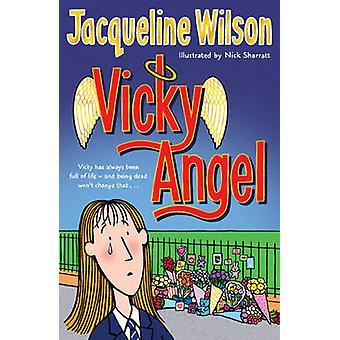 Vicky Angel Jacqueline Wilson - Nick Sharratt - 9780440867807 kirja