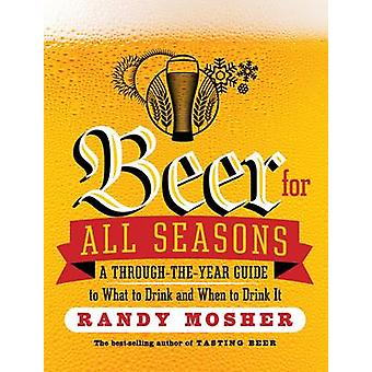 Öl för alla säsonger av Randy Mosher - 9781612123479 bok