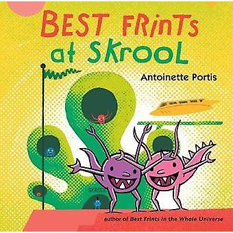 Best Frints at Skrool by Antoinette Portis - 9781626728714 Book
