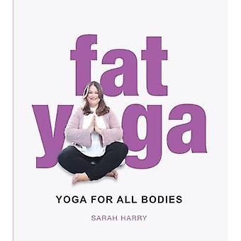 Matières grasses Yoga par Sarah Harry - livre 9781742579313