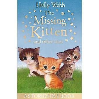 Puuttuu-kissa ja muita tarinoita - puuttuu Kitten - pelotella