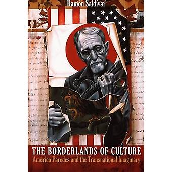 Borderlands kultury - Americo Paredes i ponadnarodowych Ima