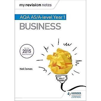 Meine Revision Notizen: AQA AS Business zweite Auflage