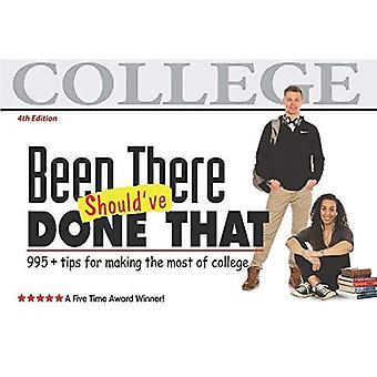 Ollut siellä, olisi tehnyt, että: Vinkkejä Making useimmat College