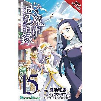 A Certain Magical Index, Vol. 15 (Manga)