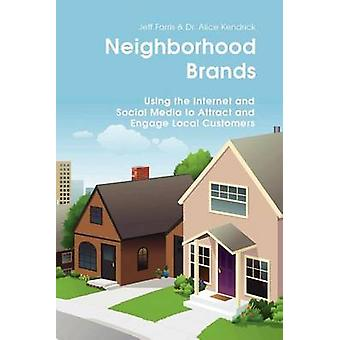 Neighborhood Brands by Farris & Jeff